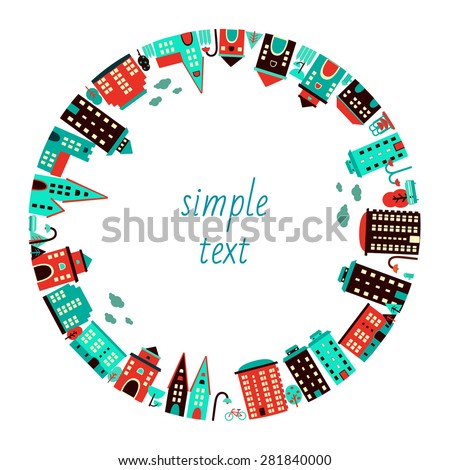 City in circle. Buildings and parks around. Vector illustration - stock vector