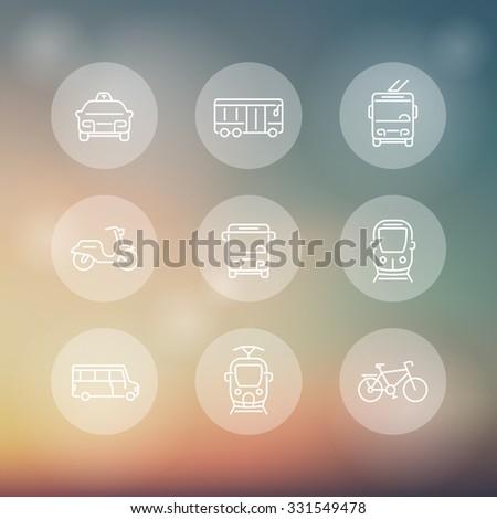 City transport, tram, train, bus, bike, taxi, trolleybus, line transparent icons, vector illustration - stock vector