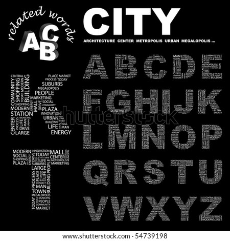 CITY. Vector letter collection. Wordcloud illustration.