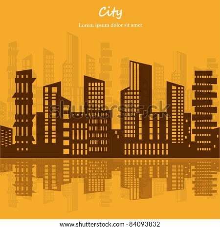 Cityscape with Reflection. Vector Illustration
