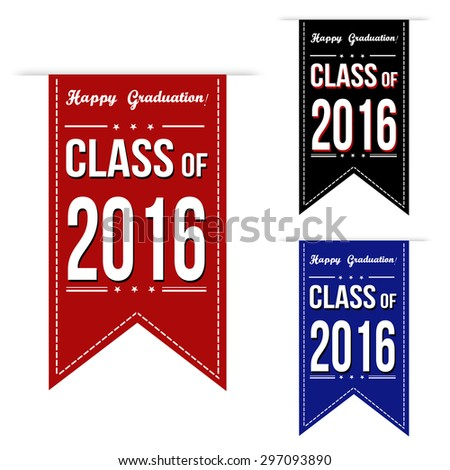 Class of 2016 banner design set over a white background, vector illustration - stock vector