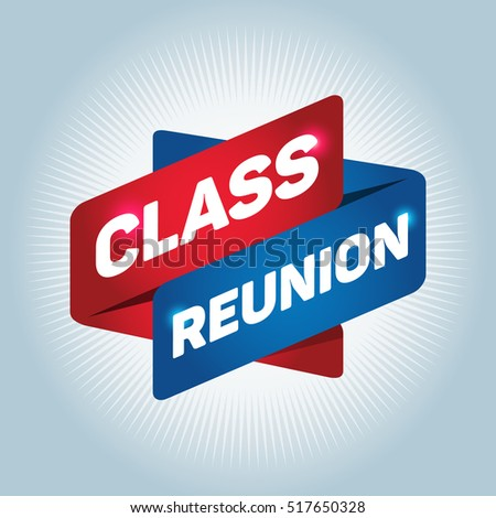 CLASS REUNION arrow tag sign.
