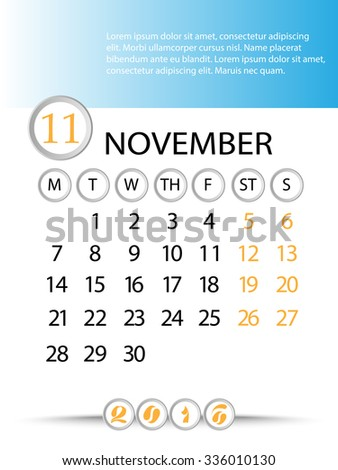 Classic month planning calendar in English for November 2016, Monday to Sunday  - stock vector