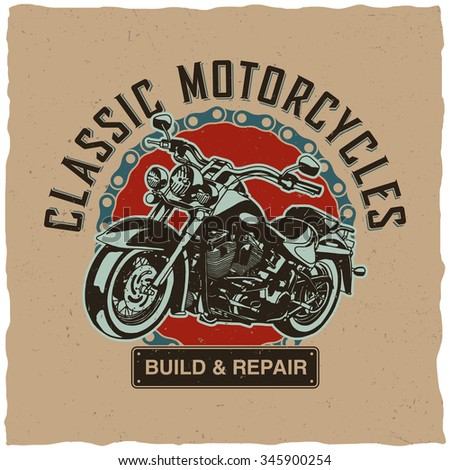 Classic Motorcycles Build And Repair label design with hand drawn motorcycle for posters, t-shirts, greeting cards etc.