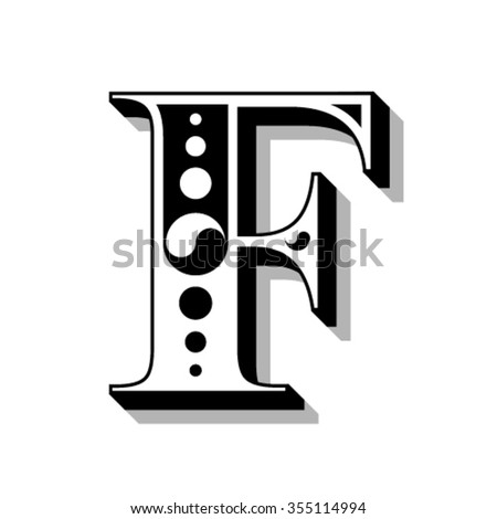 Classic vintage font, letter F, vector - stock vector