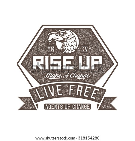 classic vintage propaganda eagle badge - agents of change  - stock vector