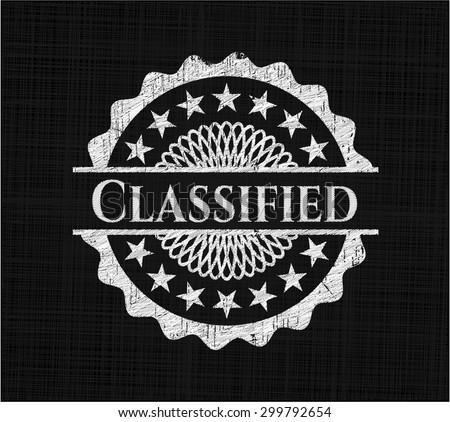 Classified chalkboard emblem written on a blackboard - stock vector