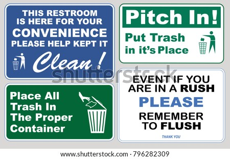 Clean sticker sign for office restroom please do not litter place all refuse in