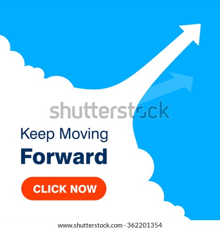 Click here for Keep Moving Forward. arrows business on Blue background - stock vector