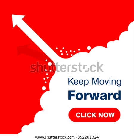 Click here for Keep Moving Forward. arrows business on Red background - stock vector