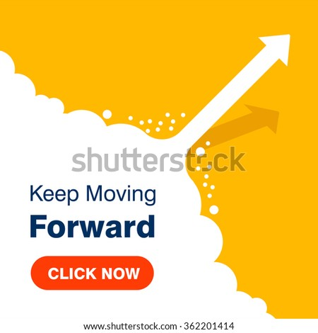Click here for Keep Moving Forward. arrows business on yellow background - stock vector