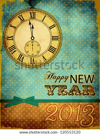 Clock with Roman Numerals announcing the approaching New Year, on a grungy, vintage background - Happy New Year greeting card - stock vector