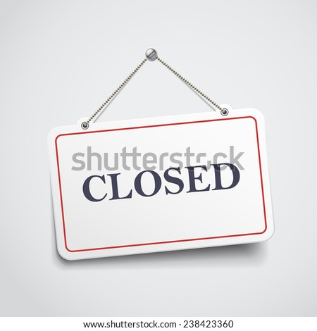 closed hanging sign isolated on white wall  - stock vector