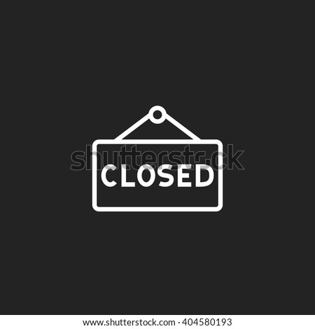 Closed Sign Outline Icon White on Black Background