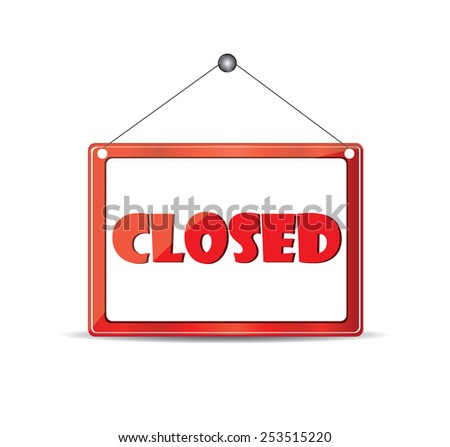 Closed signboard - stock vector