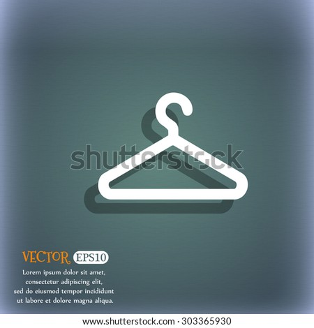 clothes hanger icon symbol on the blue-green abstract background with shadow and space for your text. Vector illustration - stock vector