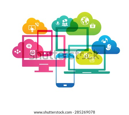 Cloud computing concept. Bright design silhouettes of computers, tablets, phones, laptops and clouds. - stock vector