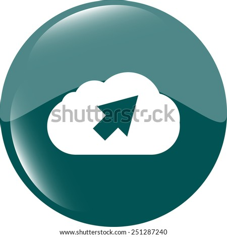 Cloud icon. Upload button. Load symbol. Modern UI website button - stock vector