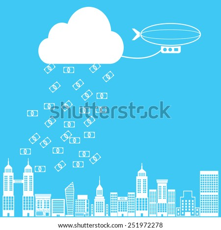 Cloud money rain with banknotes fallen to city  by airship  - stock vector