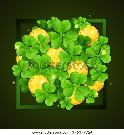 Clover leaves and golden coins on a green background. Card for St. Patrick's Day