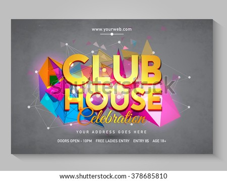 Club House Poster, Banner or Flyer decorated with colorful abstract design with Party details. - stock vector