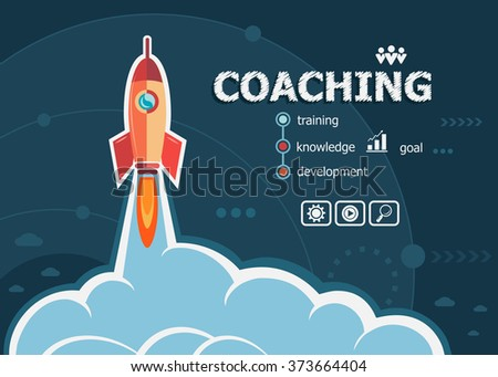 Coaching design and concept background with rocket. Coaching concepts for web banner and printed materials.