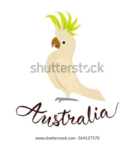Cockatoo alba bird. Parrot character. Vector travel card. Travel to Australia. Symbol of Australia. Australia calligraphy. Australian birds.  - stock vector