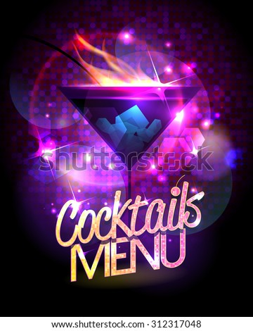 Cocktails menu vector design with burning cocktail against disco sparkles - stock vector