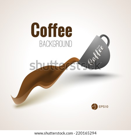 Coffee background for your designs, posters and advertisment - stock vector