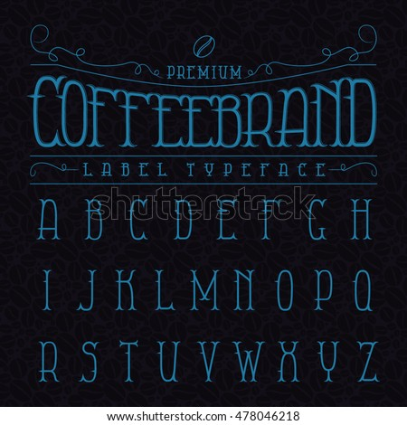 Coffee brand label typeface in vintage style