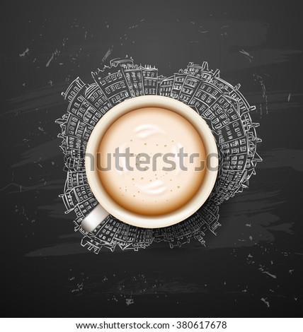 coffee break. Hot Coffee cup on city vector background. latte it`s coffee time. illustration of Planet earth traveling around the world concept and city skyscrapers. recharge. chalkboard art - stock vector