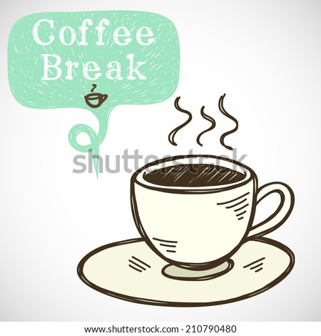 Coffee break illustration. Hand drawn doodle cup of coffee and sketchy speech bubble for the text, isolated on white background. - stock vector