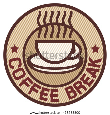 Coffee break label - stock vector