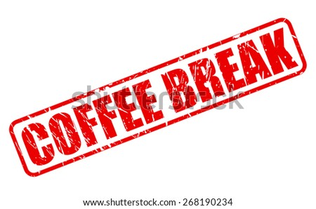 Coffee break red stamp text on white - stock vector
