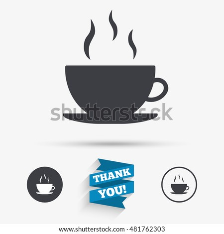 Coffee cup sign icon. Hot coffee button. Flat icons. Buttons with icons. Thank you ribbon. Vector