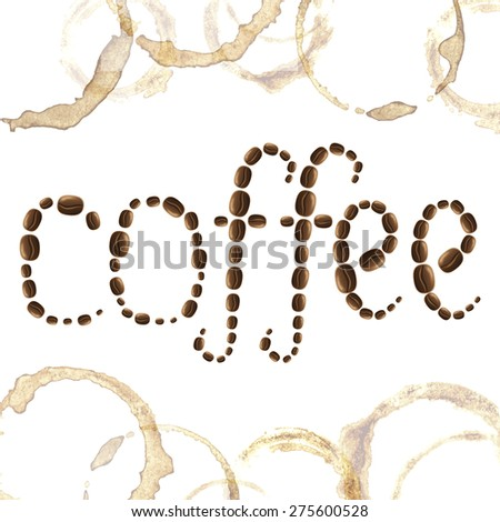 "Coffee grains word ""coffee' with coffee cup spots and blots on white background vector illustration"