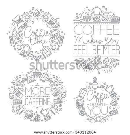 Coffee icon monograms in flat style, drawing with grey lines on white background lettering coffee time, coffee makes you feel better, more than caffeine, coffee charges you - stock vector