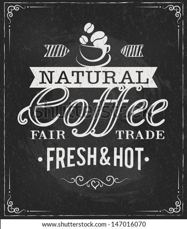 coffee label on chalkboard eps10 vector illustration - stock vector