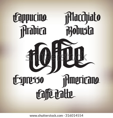 Coffee Labels Set. Modern Gothic Style Font. Kinds of coffee drinks for menu - stock vector