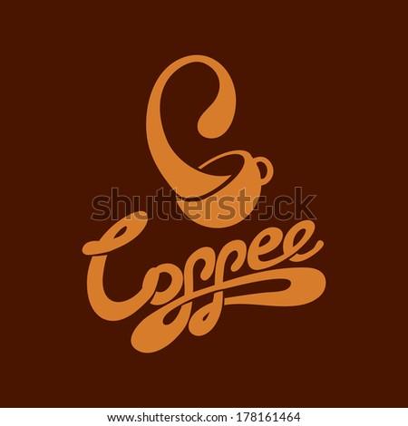 COFFEE lettering - handmade calligraphy - stock vector