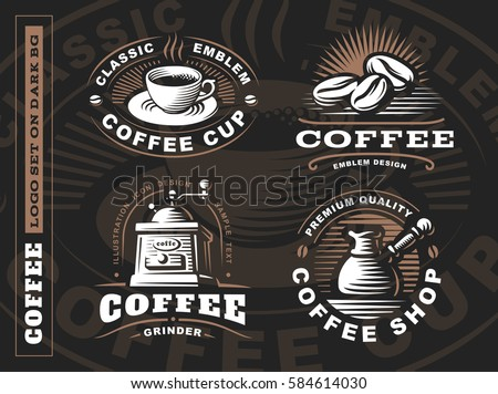 Coffee logo - vector illustration, emblem set design on black background.