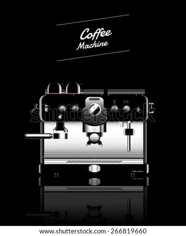 Coffee machine realistic black. Flyer coffee, vector illustration. - stock vector