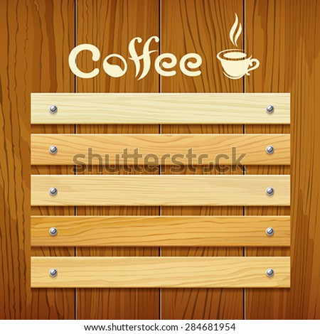 Coffee menu wood board design background, vector illustration - stock vector