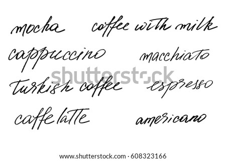 Coffee Phrases Text Handwriting Set Different Types Of Handwritten Black Isolated On White Background