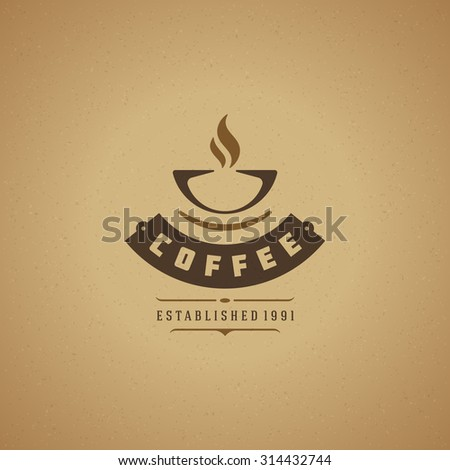 Coffee Shop Logo Design Element in Vintage Style for Logotype, Label, Badge and other design. Cup retro vector illustration. - stock vector