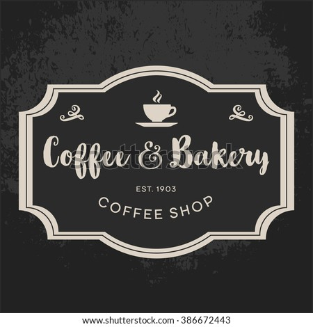 Coffee shop, Pastry-shop, Bakery or Confectionery business sign, menu label or sign board vector template in retro style on chalkboard grunge background. Product package label. Sample text. Editable