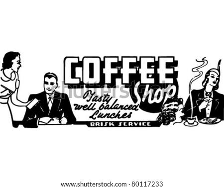 Coffee Shop 2 - Retro Ad Art Banner - stock vector