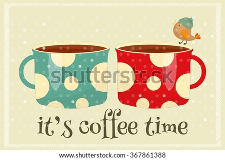 Coffee Time - two Coffee Cups in Retro Style. Vector Illustration. - stock vector