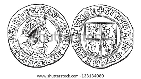 Coin Currency, Francis I of France, vintage engraved illustration. Dictionary of Words and Things - Larive and Fleury - 1895