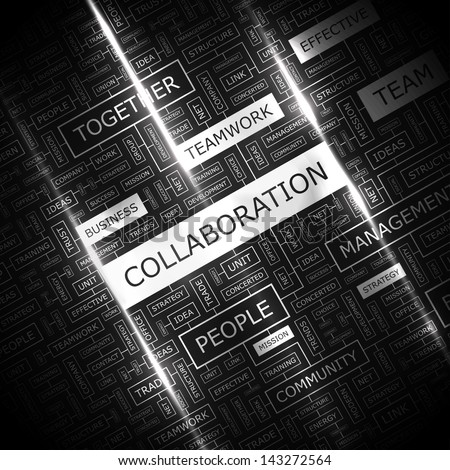 COLLABORATION. Word cloud concept illustration.  - stock vector
